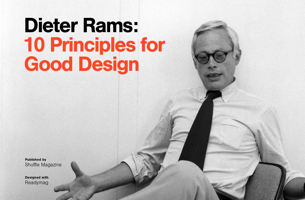 Dieter Rams Ten Principles For Good Design By Shuffle
