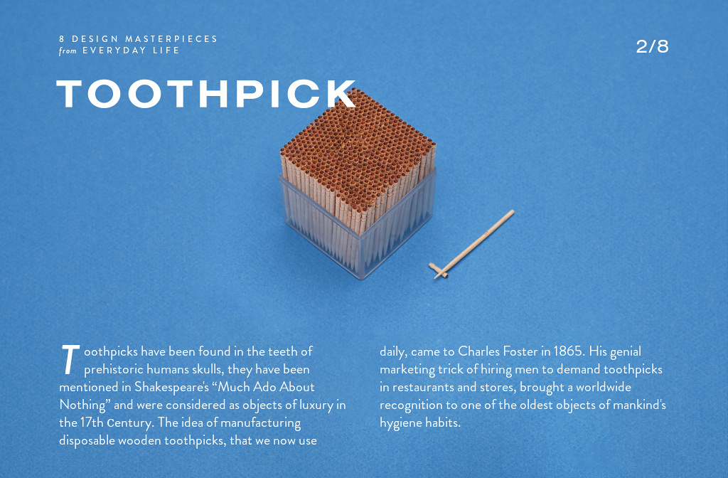 Toothpick from 8 design masterpieces from everyday life by shuffle readymag - Luxury toothpicks ...