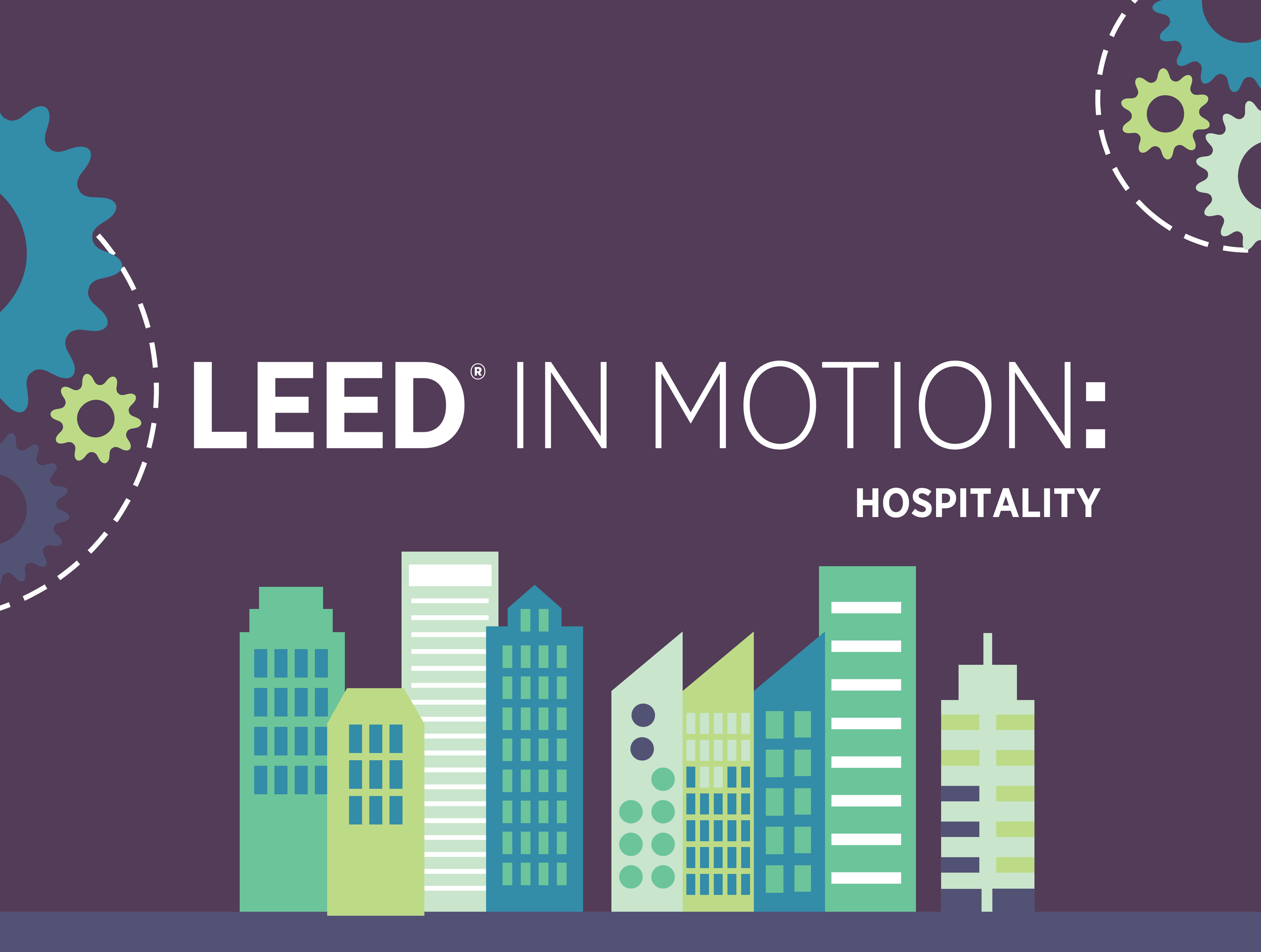 Leed in motion hospitality by usgbc readymag building projects earn points to achieve one of four different levels of leed certification certified silver gold or platinum 1betcityfo Choice Image